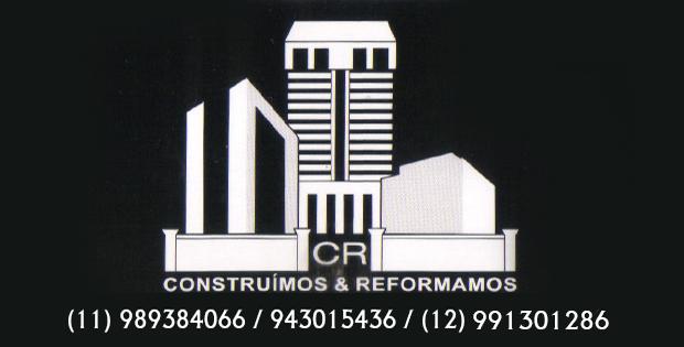 CR CONSTRUÍMOS & REFORMAMOS - (011) 989384066